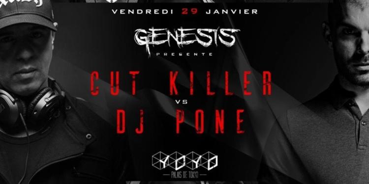 GENESIS présente CUT KILLER & DJ PONE