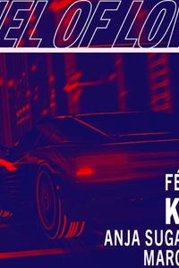 Tunnel Of Love : Kavinsky - Bridge - vendredi 21 février