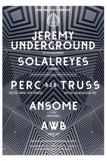 Open Minded présente Perc & Truss, Jeremy Underground, Ansome live, AWB & Solal Reyes