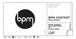 BPM final session#8 : Irene Dresel, Mila Dietrich, IA, Yuma Guma, Alvan