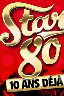 Stars 80 - 10 ans deja !