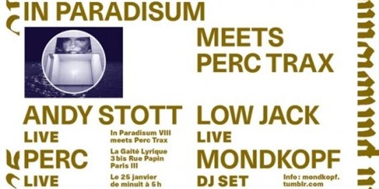 Mondkopf + Andy Stott + Perc + Low Jack