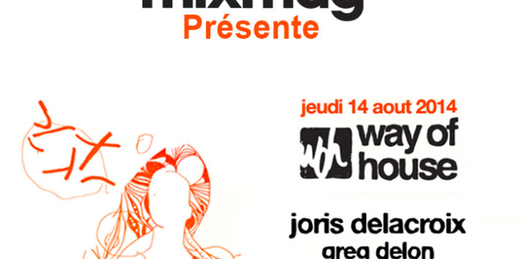 Mixmag présente : Way of House