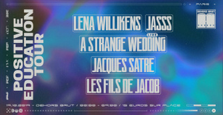 Dehors Brut x Positive Education: Lena Willikens, JASSS, A Strange Wedding (Live)