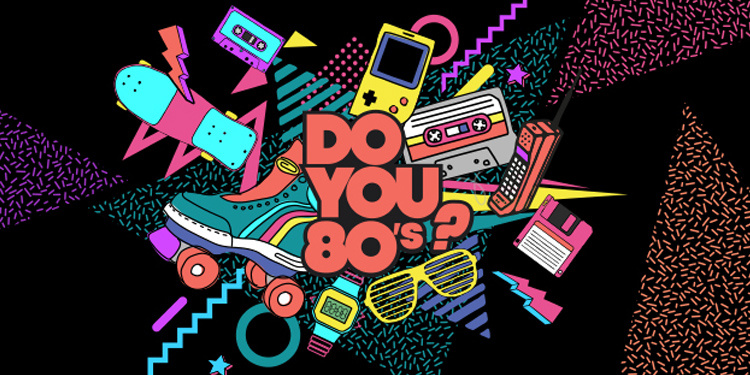 DO YOU 80s : La boum 80s