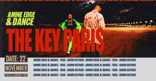 The Key Paris presents: Amine Edge & Dance, Yaya and More