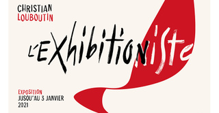 "Exposition ""Christian Louboutin : l'Exhibition[niste]"""