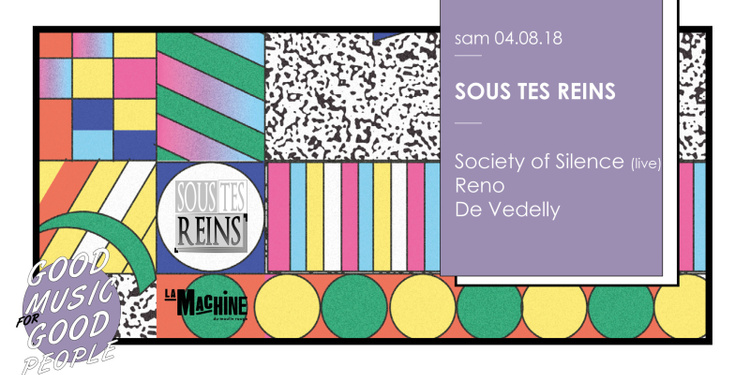 Sous Tes Reins : Society Of Silence • Reno • De Vedelly