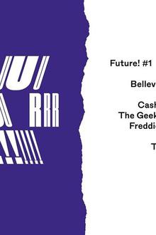Future! #1 - Cashmere Cat, boi-1da, masego, freddie joachim...