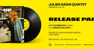 Julien Daïan Quintet présente CUT-UP - Album Release Party