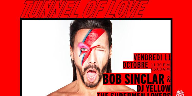 Tunnel Of Love : Bob Sinclar, DJ Yellow, The Supermen Lovers