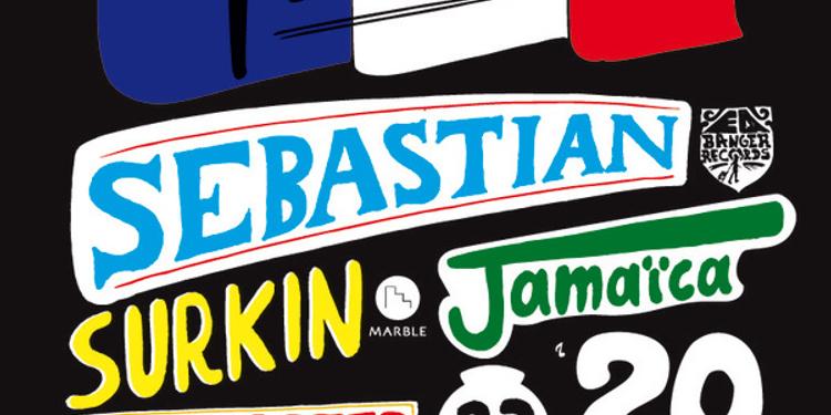 Sebastian + Surkin b2b Canblaster + Jamaica + Get A Room
