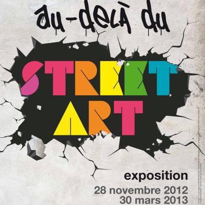 Au-delà du Street Art, l'expo au-delà des murs