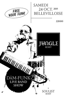 Free Your Funk : Jungle, Dam-Funk Live, Soulist