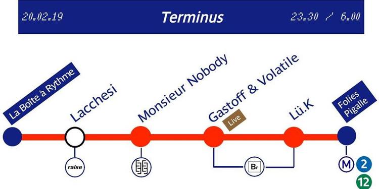 La BR présente Terminus : Lacchesi / Monsieur Nobody / Résidents