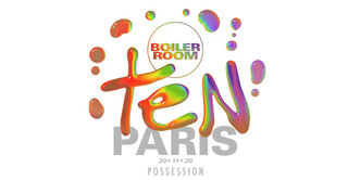 [RESCHEDULED] Boiler Room TEN Paris: Possession