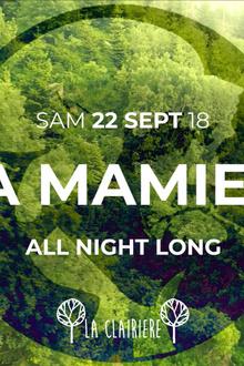 La Clairière : La Mamie's All Night Long