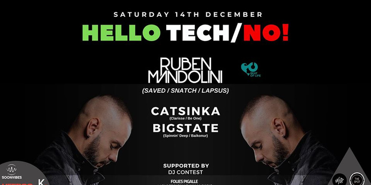 Hello Tech/No! With Ruben Mandolini x Catsinka x Bigstate