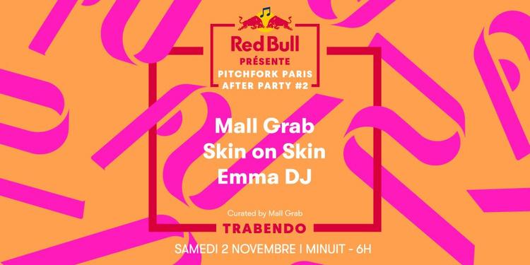 Red Bull présente Pitchfork Paris After Party #2