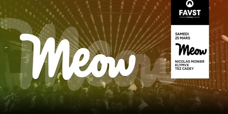 Faust x Meow : Nicolas Monier, Klymvx, Tez Cadey