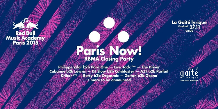 Paris now! RBMA closing party