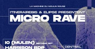 Itinérairebis & Elipse Présentent Micro Rave