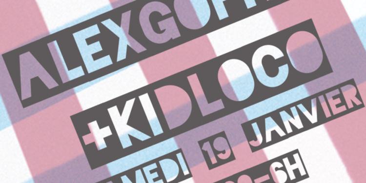 Alex Gopher + Kid Loco + Breton dj set