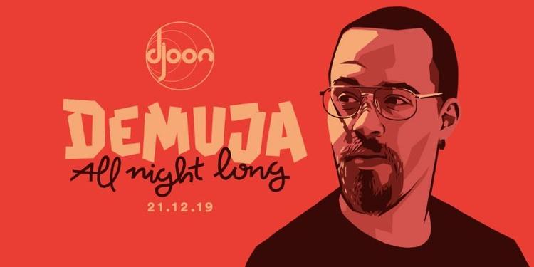 Djoon: Demuja all Night Long