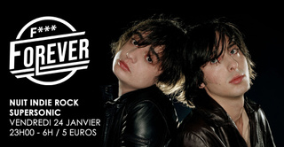 F*** Forever #25 / Nuit indie rock 00s du Supersonic