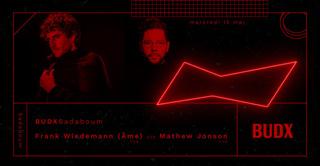 BudxBadaboum: Frank Wiedemann (Âme Live) b2b Mathew Jonson Live