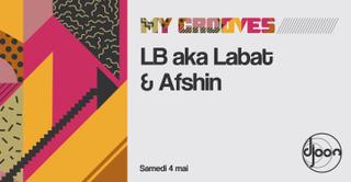 My Grooves: LB aka Labat & Afshin