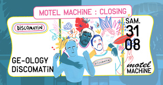Motel Machine : Closing par Discomatin
