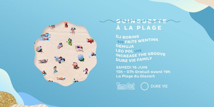Guinguette à La Plage by Dure Vie & Time Out avec DJ Boring b2b Frits Wentink