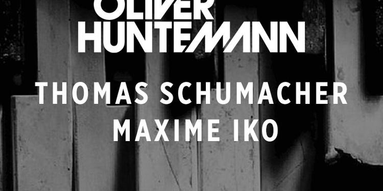 Oliver Huntemann, Thomas Schumacher & Maxime Iko