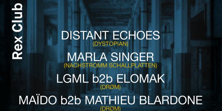 Polarite presente Drom: Distant Echoes, Marla Singer, LGML b2b Elomak, Maïdo b2b Blardone