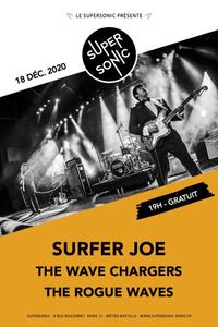 Surfer Joe • The Wave Chargers • The Rogue Waves / Supersonic - Le Supersonic - vendredi 18 décembre