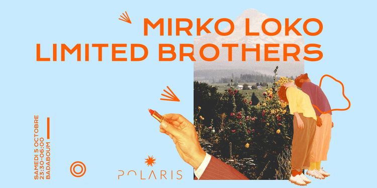 Badaboum x Polaris Festival : Mirko Loko, Limited Brothers