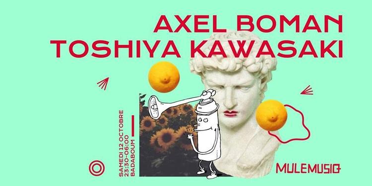 Mule Musiq: Axel Boman, Toshiya Kawasaki