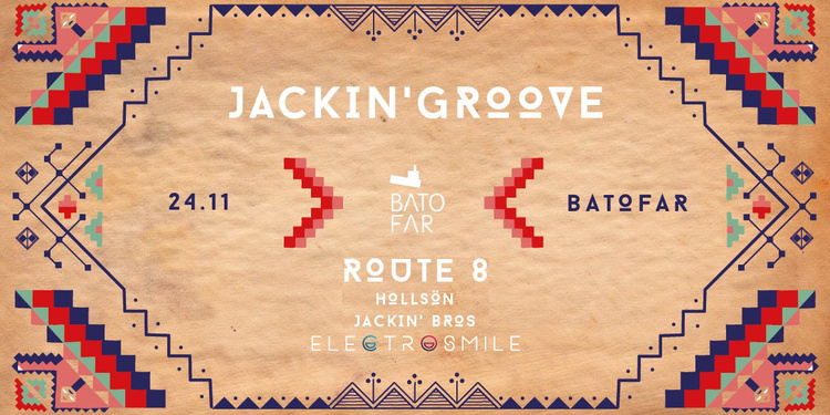 Jackin' Groove with Route 8 & HollSön