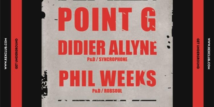 Get Underground: Point G, Phil Weeks, Didier Allyne