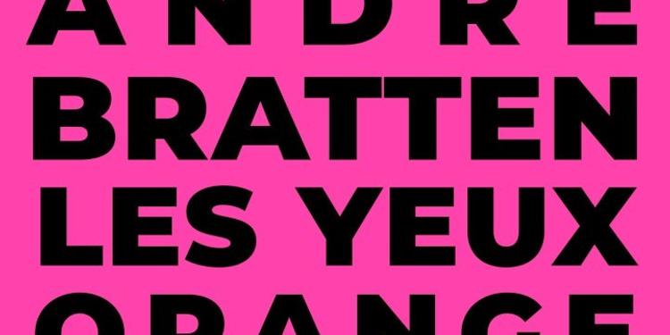 Andre Bratten, Les Yeux Orange, René Danger