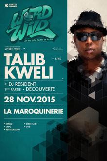Talib Kweli + Guest [Word Wild] en concert
