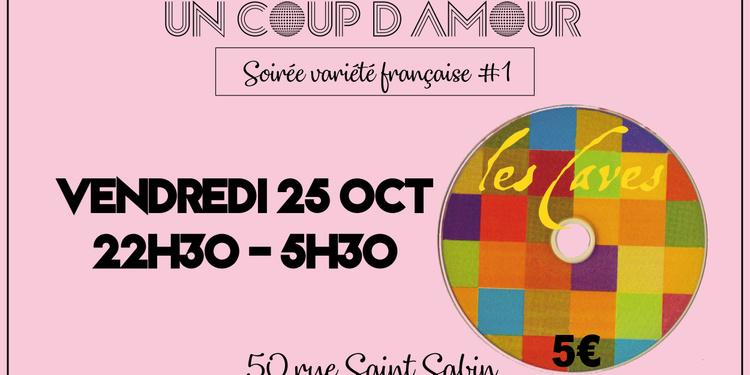 Un Coup d'Amour ◉ Soirée variété française #1