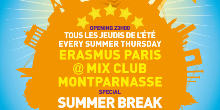 ERASMUS PARIS SUMMER BREAK
