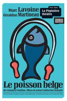 Le poisson belge  avec Marc Lavoine