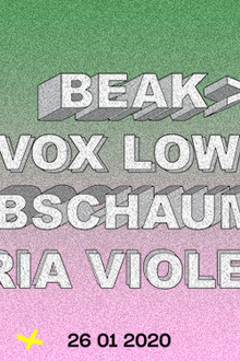La Machine 10 ans : Beak>, Vox Low, Abschaum, Maria Violenza