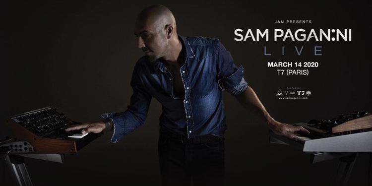 T7 x JAM : Sam Paganini (LIVE)