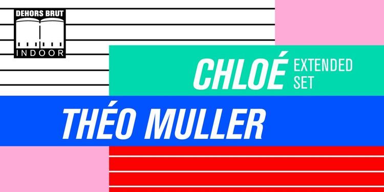 Dehors Brut: Chloé, Théo Muller