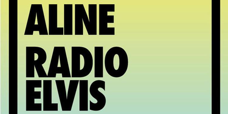 [pias] nites : Aline + Radio Elvis en concert