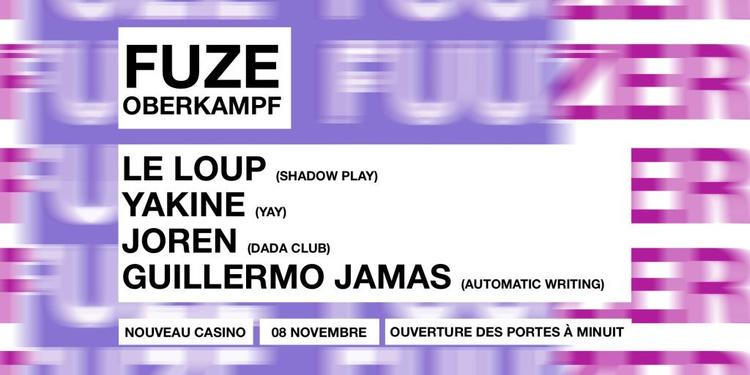 Fuze Oberkampf: Le Loup, Yakine, Joren, Guillermo Jamas